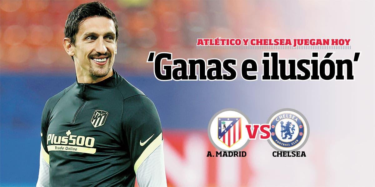 Atlético y Chelsea juegan hoy