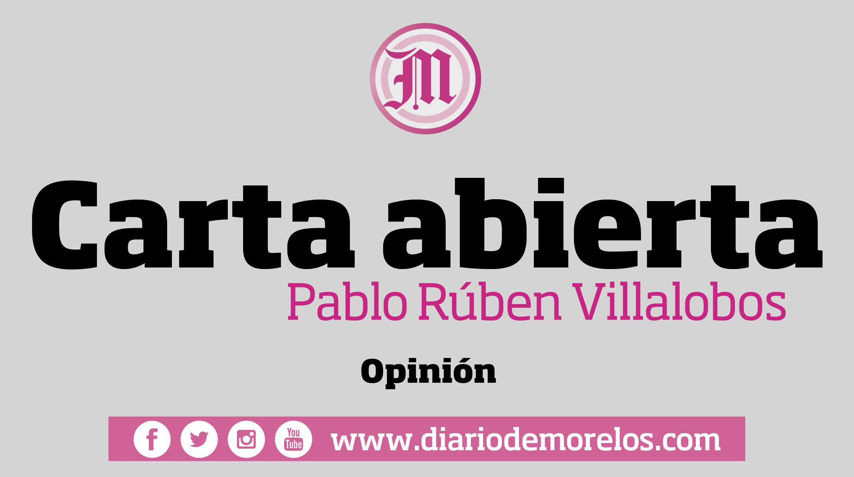 Carta abierta: AMLO y Morelos a 2 años…  ¿cómo van..?
