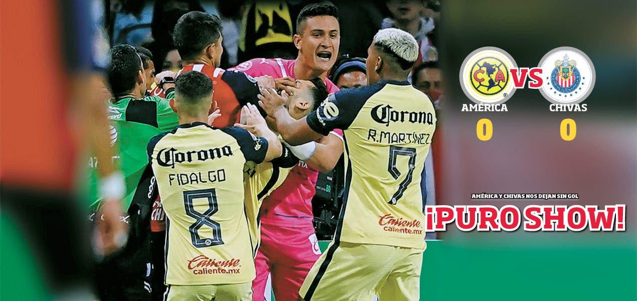 ¡Puro show! - América y Chivas nos dejan sin gol