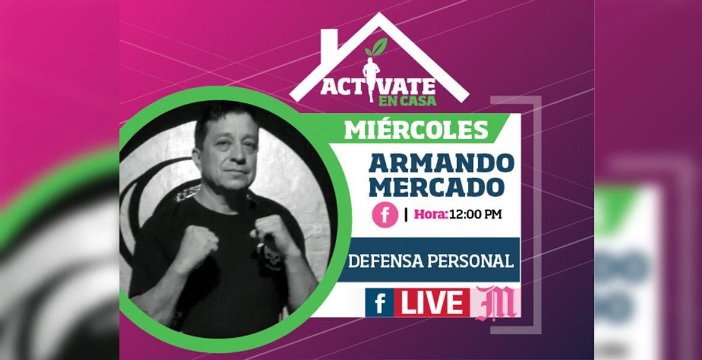 Actívate en casa con Armando Mercado