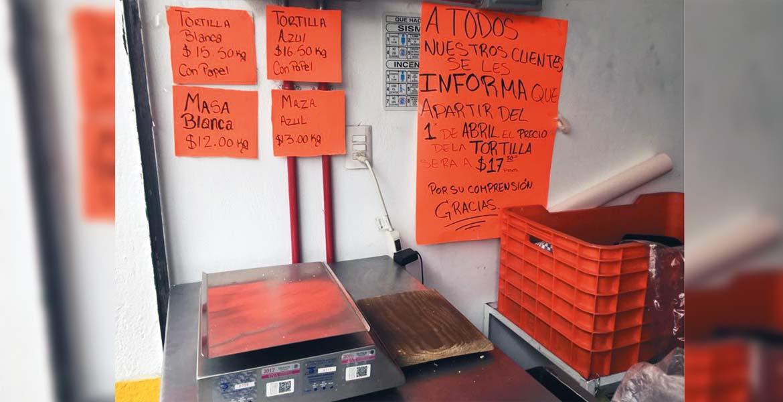 Cadena. Propietarios de tortillerías aumentan sus precios de venta al público de masa y tortillas.