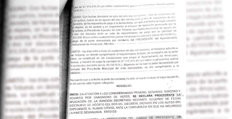 La orden - El TECA ordenó la destitución del alcalde de Amacuzac, Jorge Miranda Abarca, por el adeudo a un ex empleado.