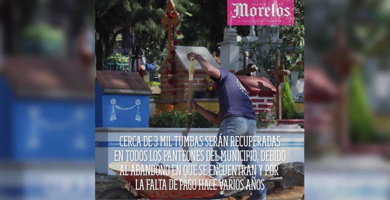 Sacarán a muertitos de panteones en Cuernavaca