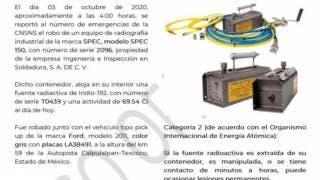 Alerta en Morelos y 8 estados por robo de una fuente radioactiva 2