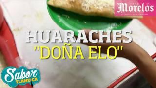 Huaraches doña Elo- Sabor Tlahuica
