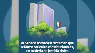 El senado aprobó reforma a artículos constitucionales, en materia de justicia cívica 2